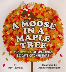 A Moose in a Maple Tree, Board Book, my little green shop, vancouver, bc, canada, books, eco-friendly, downtown vancouver, online store, online, kids books, kids, Jennifer Harrington, board book, toddlers, baby, childrens books, made in Canada