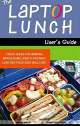 Laptop Lunches User's Guide, healthy meal, my little green shop, vancouver,  bc, nutritious healthy meals, healthy meal guide, snack recipe guide, bento box recipes, Canada, laptop lunch, online store, healthy snack guide, laptop lunches, user's guide